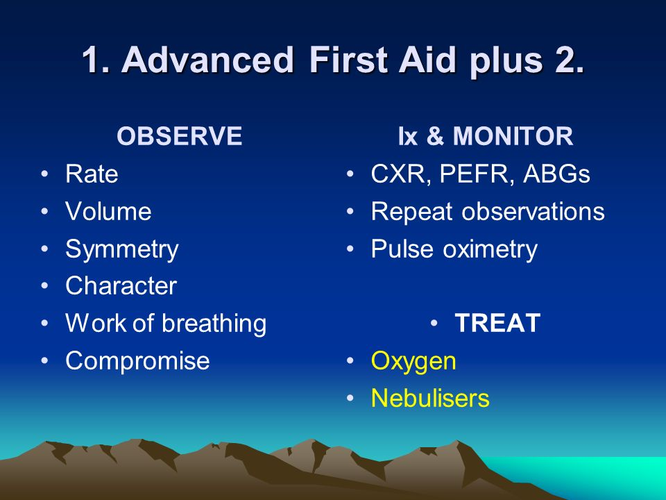 1. Advanced First Aid plus 2.
