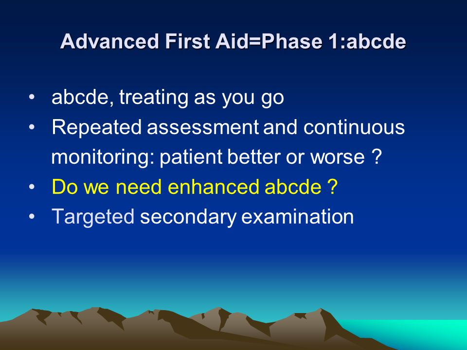 Advanced First Aid=Phase 1:abcde