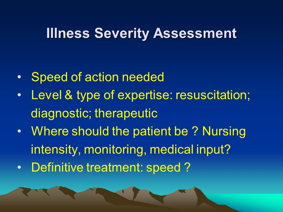 Illness Severity Assessment