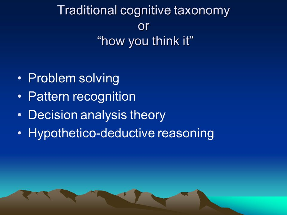Traditional cognitive taxonomy or how you think it