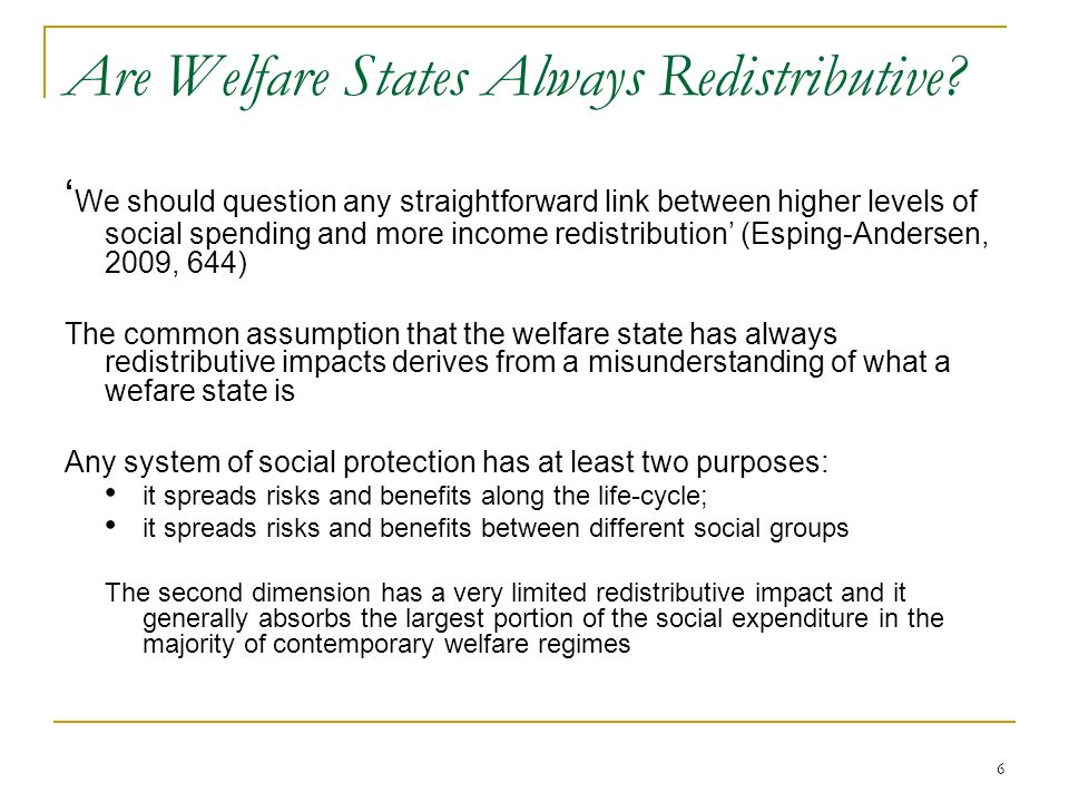 Are Welfare States Always Redistributive