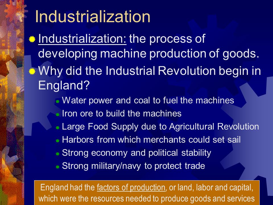 why did the industrial revolution begin Why did the industrial revolution begin in britain before the 18th century, most people lived off of the land, as they had done so for many generations.