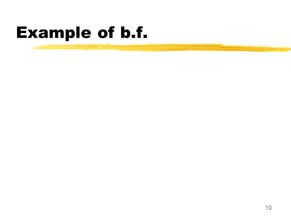 Example of b.f.