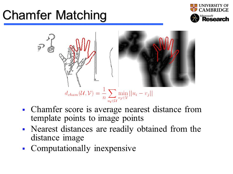 Chamfer Matching Chamfer score is average nearest distance from template points to image points.