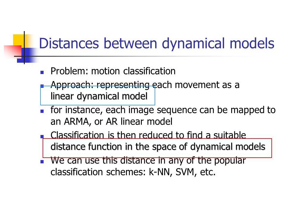 Distances between dynamical models