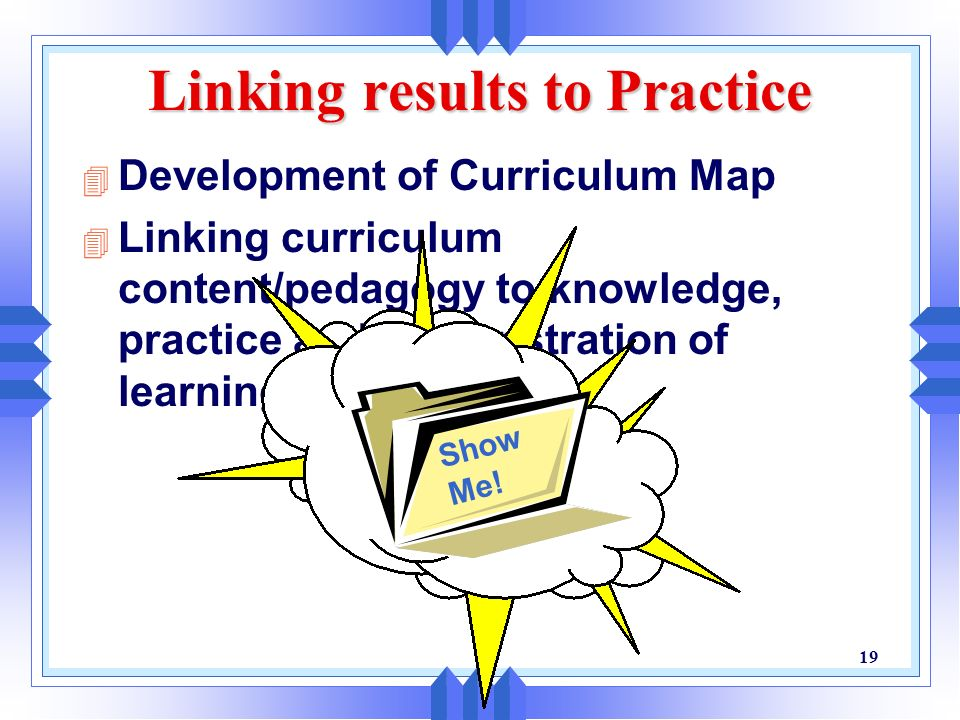 Linking results to Practice