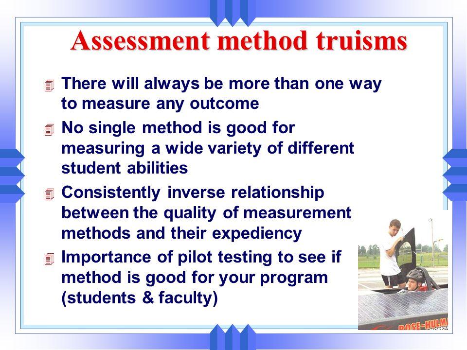 Assessment method truisms