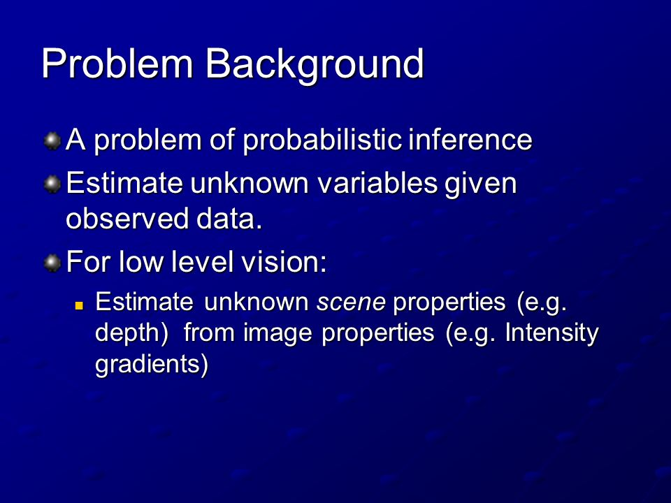 Problem Background A problem of probabilistic inference