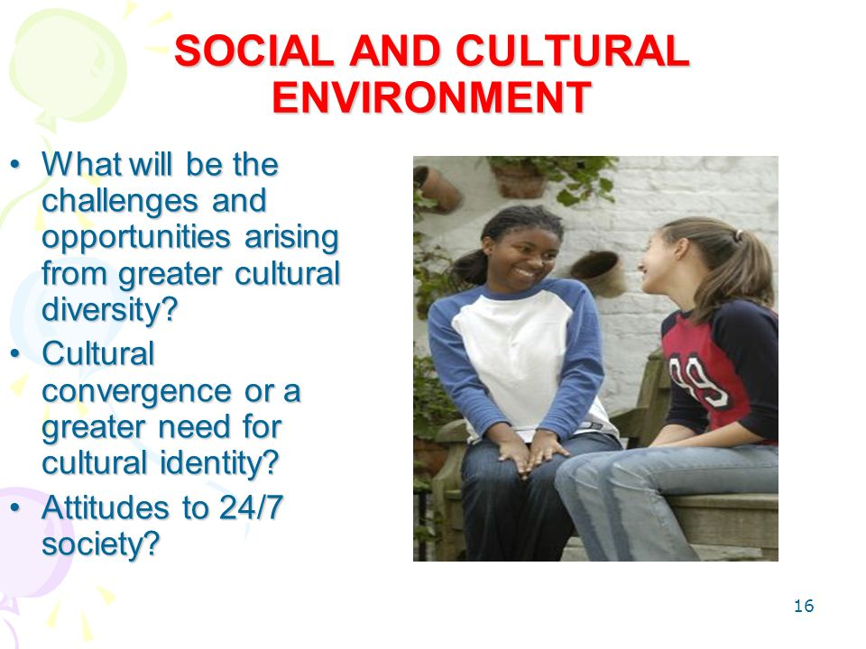 social cultural environment of a global marketing Rural marketing influencing factors  as products and markets are turning global,  social and cultural environment.
