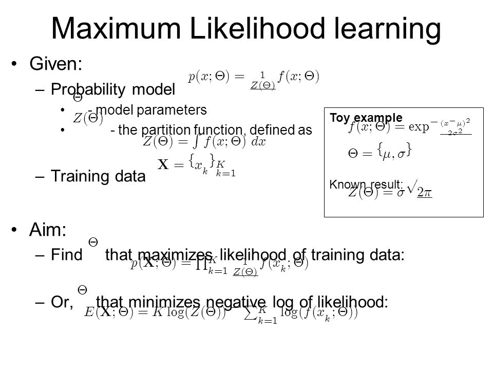 Maximum Likelihood learning