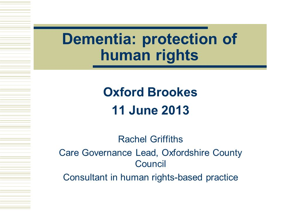 Dementia: protection of human rights