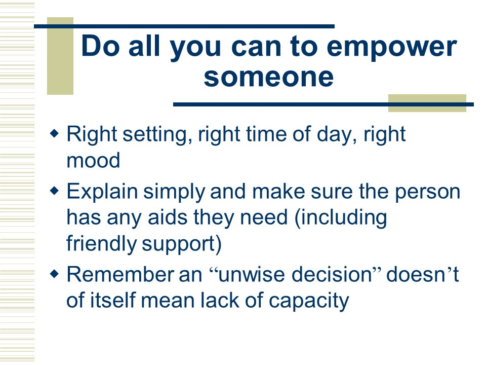 Do all you can to empower someone