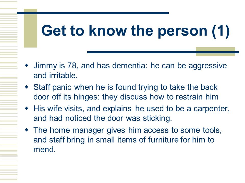Get to know the person (1)
