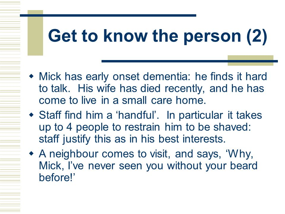 Get to know the person (2)