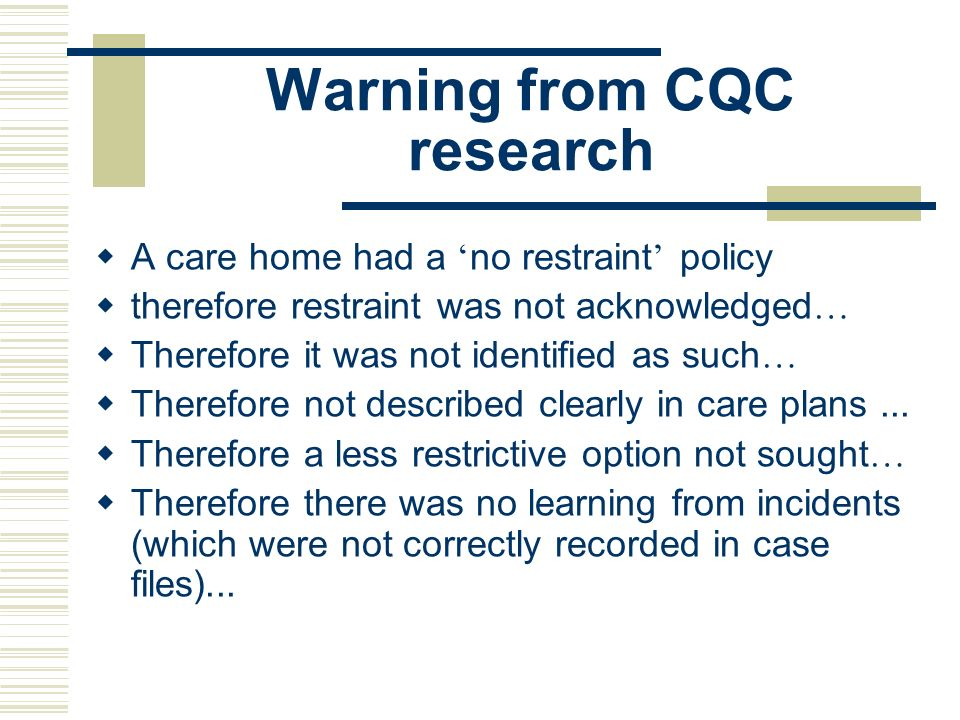 Warning from CQC research