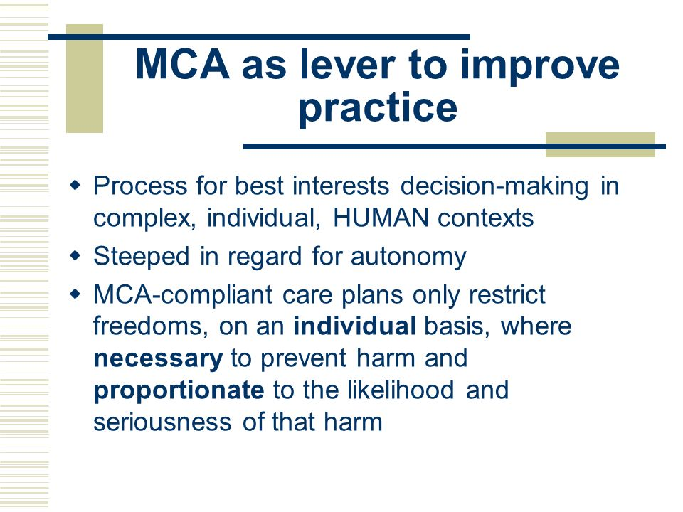 MCA as lever to improve practice