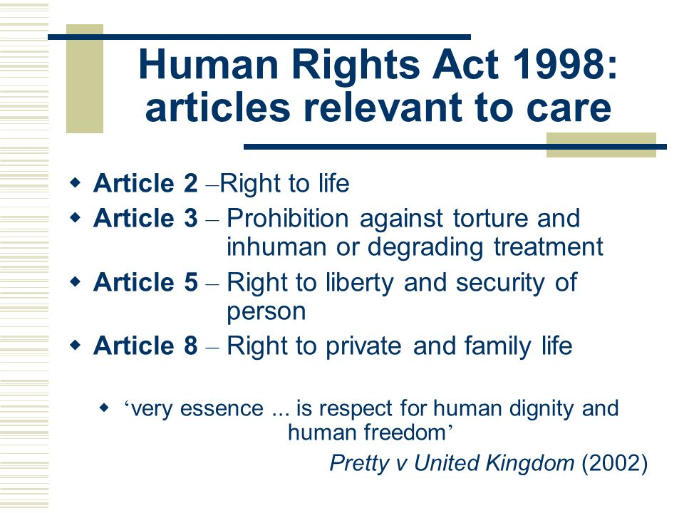 Human Rights Act 1998: articles relevant to care