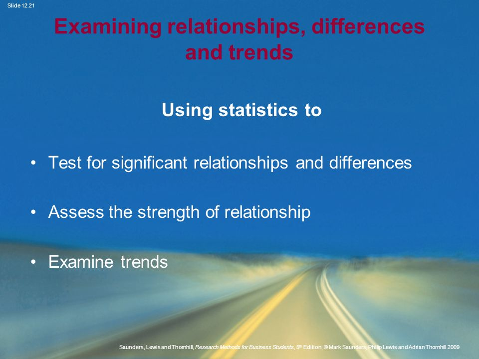 Examining relationships, differences and trends