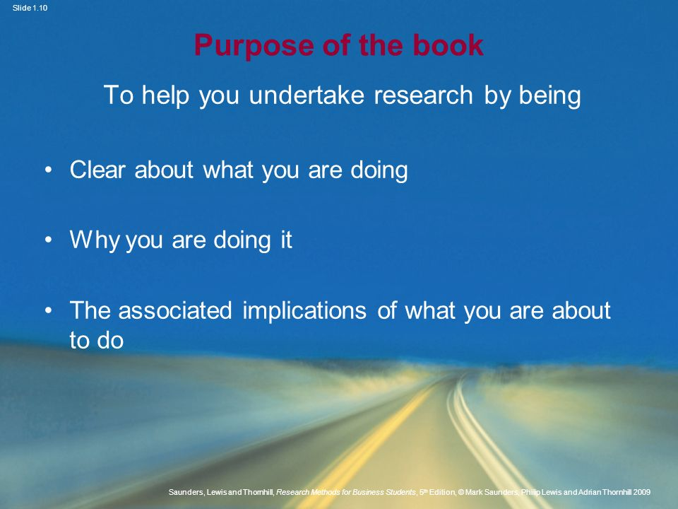 To help you undertake research by being