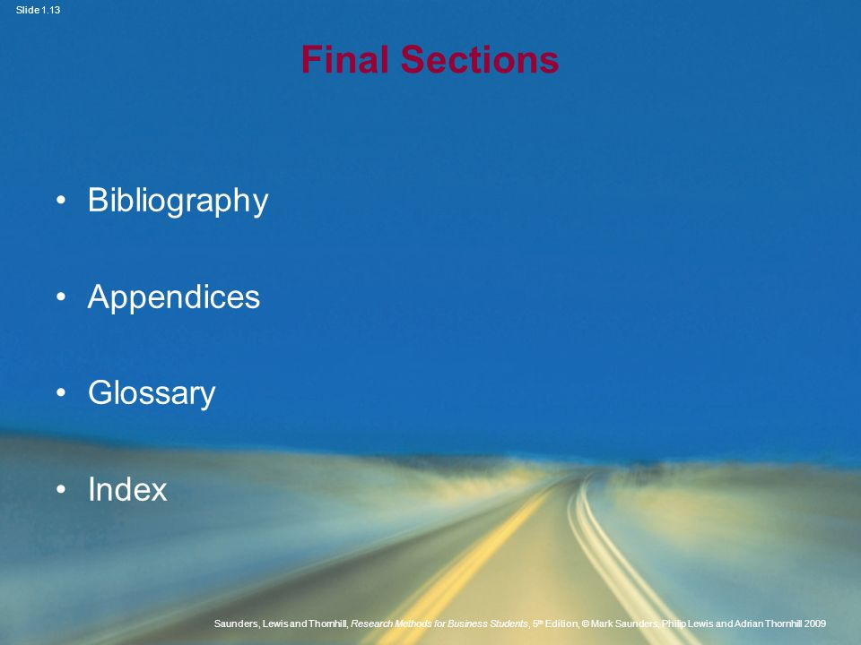 Final Sections Bibliography Appendices Glossary Index