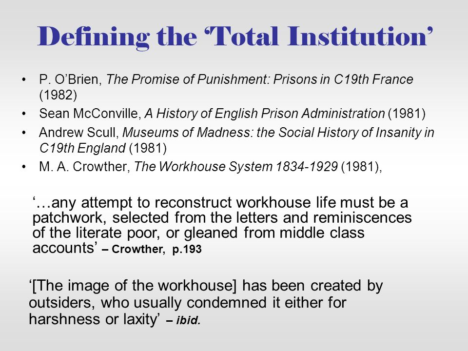 Defining the 'Total Institution'