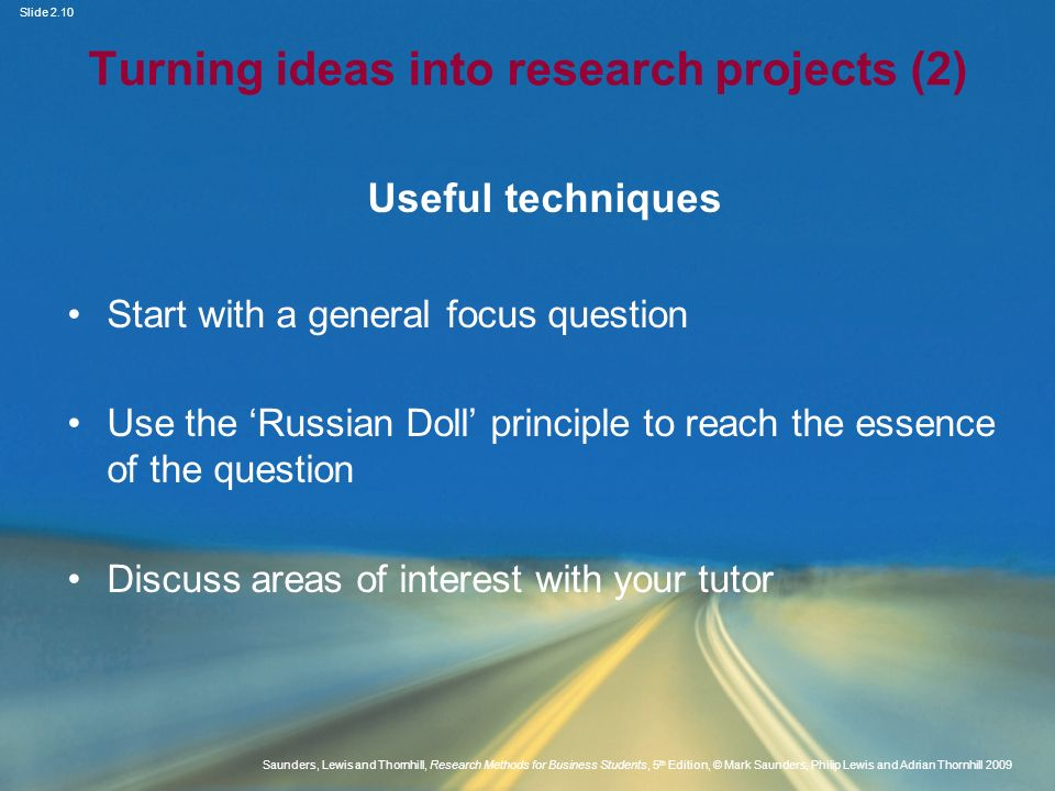 Turning ideas into research projects (2)