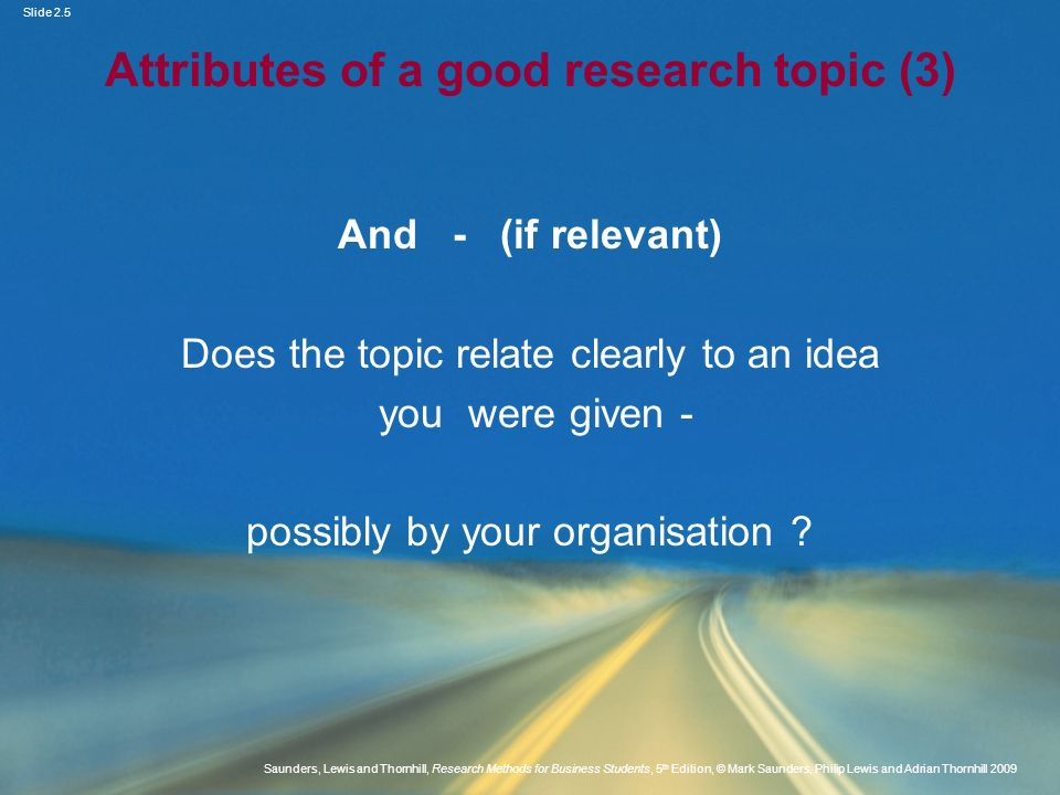 Attributes of a good research topic (3)