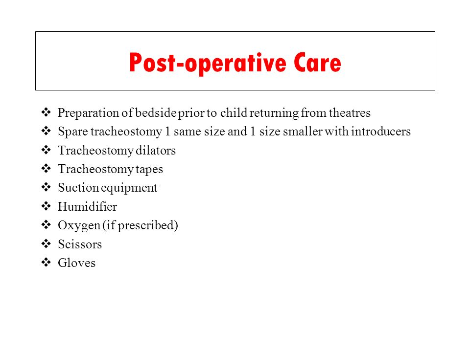 Post-operative Care Preparation of bedside prior to child returning from theatres.