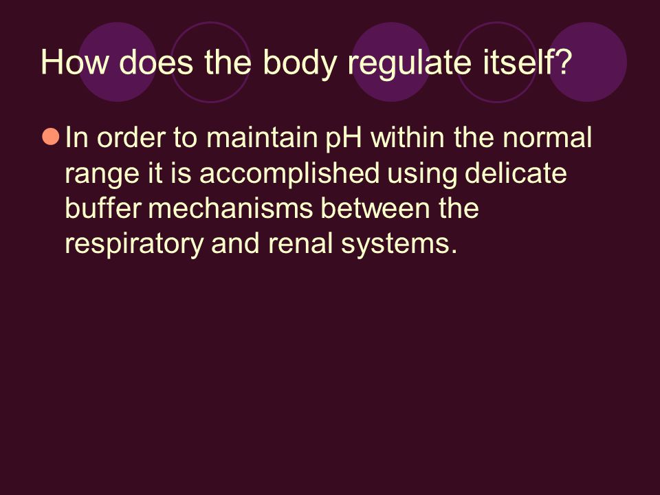 How does the body regulate itself