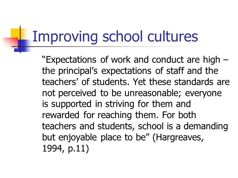 Improving school cultures