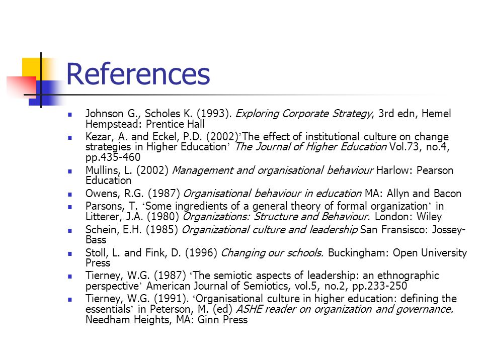 References Johnson G., Scholes K. (1993). Exploring Corporate Strategy, 3rd edn, Hemel Hempstead: Prentice Hall.