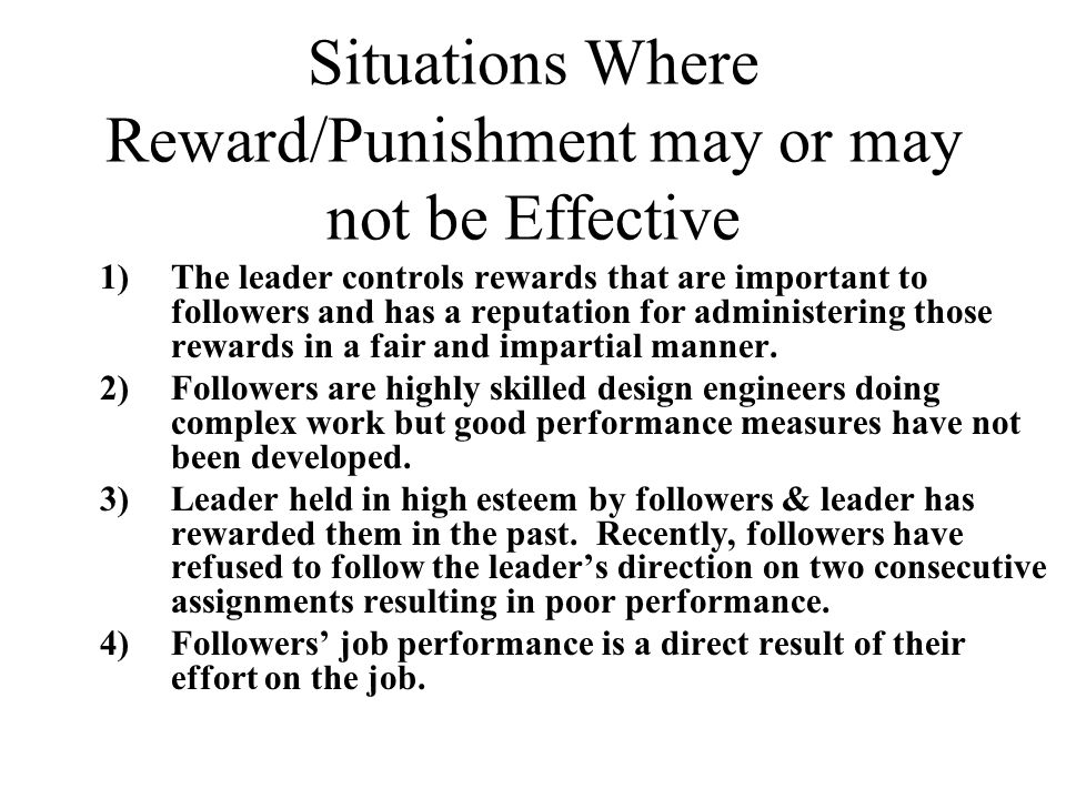 leader reward and punishment behavior Ethical leader behavior overall and different specific ethical leader behaviors (fairness, power sharing in addition, ethical leaders use reward and punishment to stimulate ethical conduct (brown et al, 2005 treviño et al, 2003.