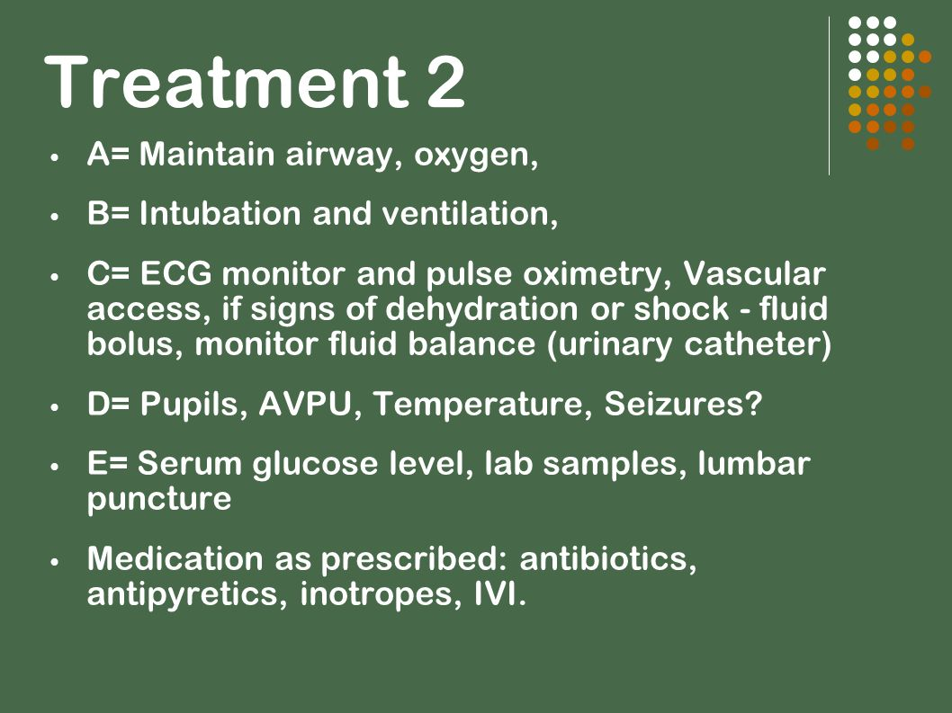 Treatment 2 A= Maintain airway, oxygen, B= Intubation and ventilation,