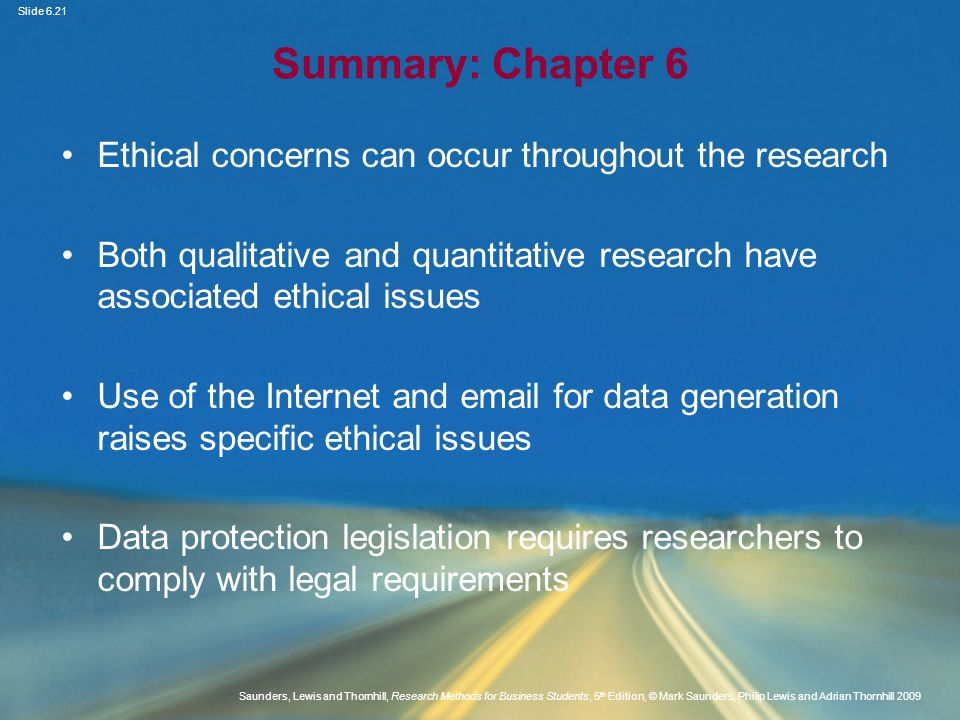 Summary: Chapter 6 Ethical concerns can occur throughout the research