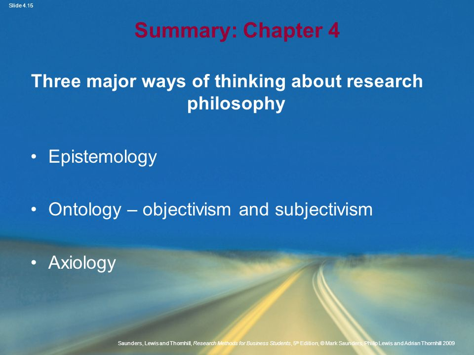 Three major ways of thinking about research philosophy