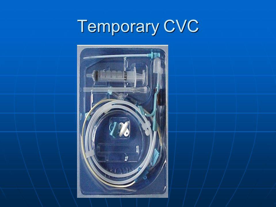 Temporary CVC