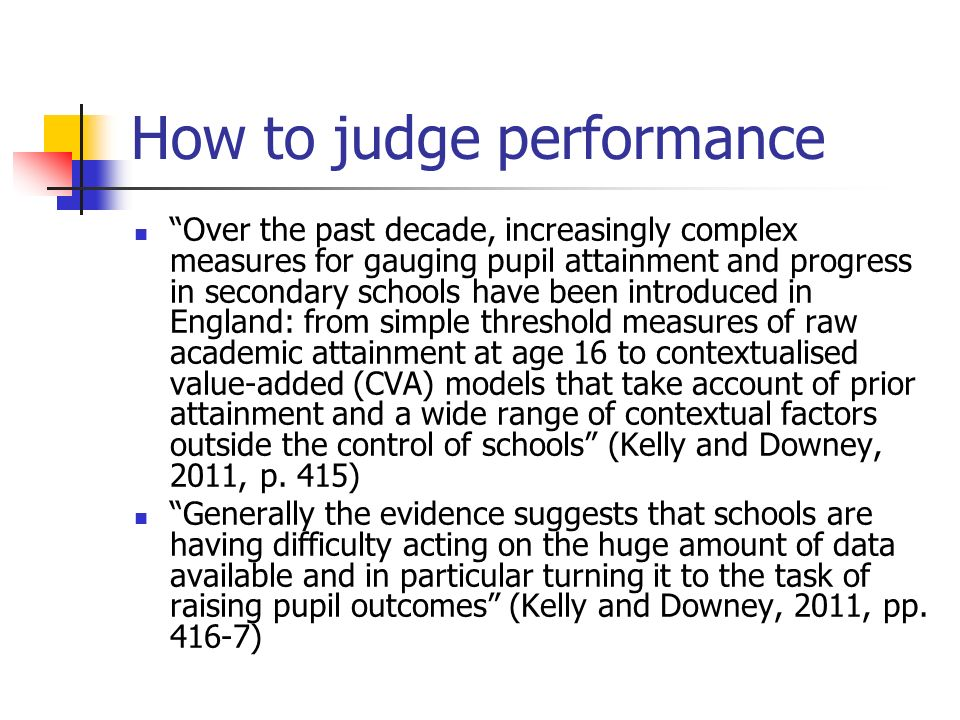 How to judge performance