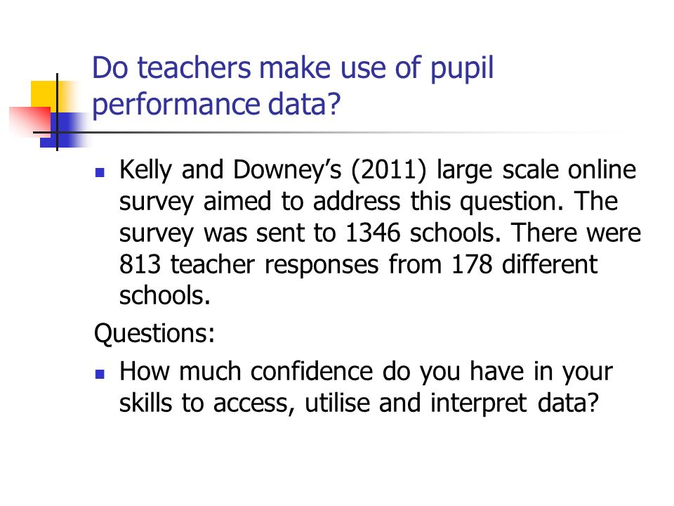 Do teachers make use of pupil performance data