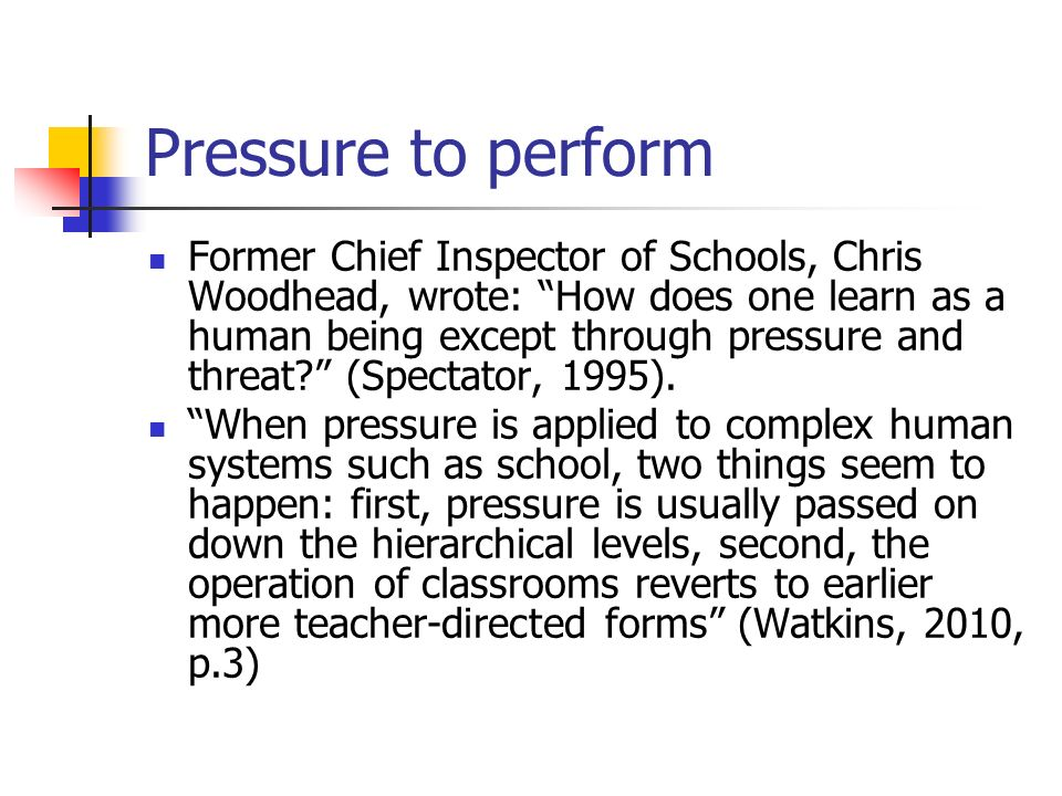 Pressure to perform