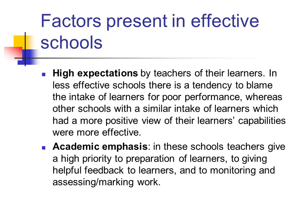 Factors present in effective schools
