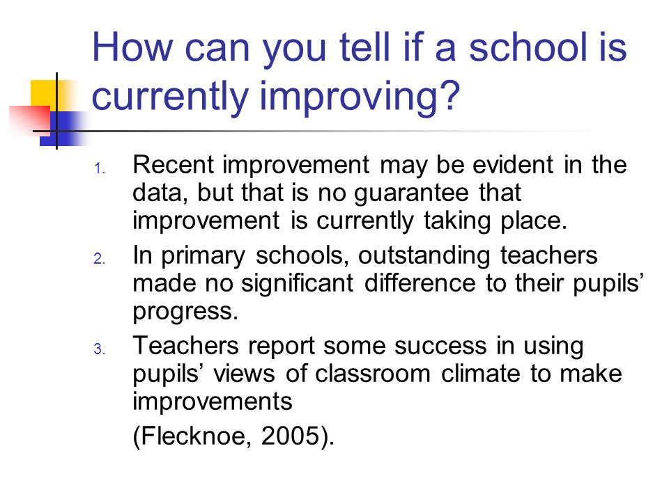 How can you tell if a school is currently improving