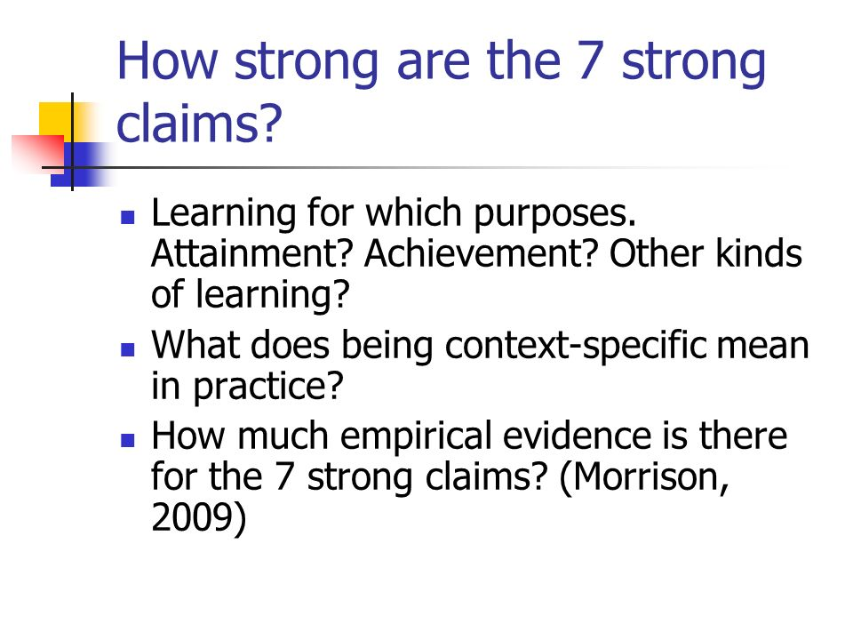 How strong are the 7 strong claims