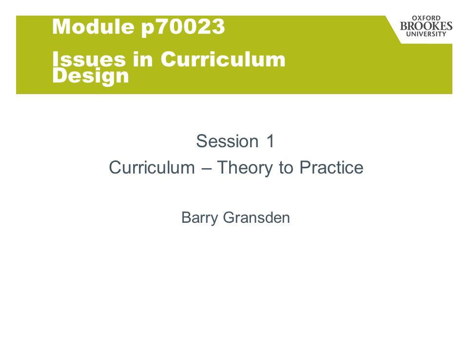 Module p70023 Issues in Curriculum Design