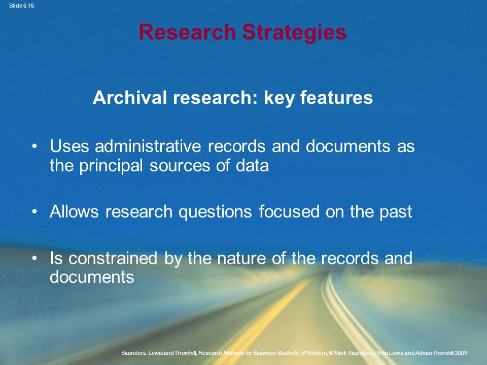 Archival research: key features