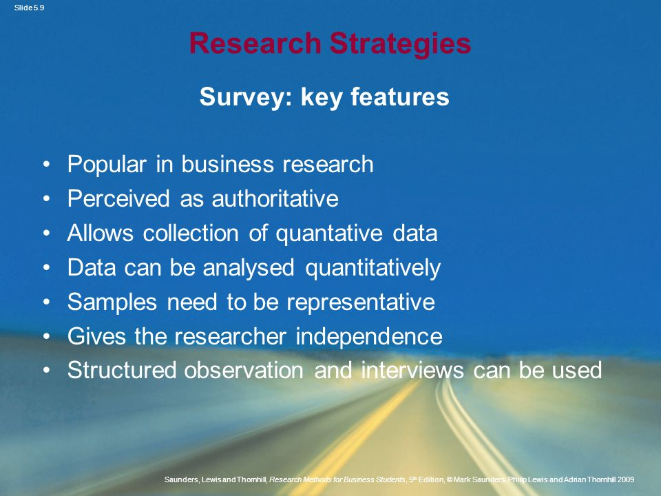 Research Strategies Survey: key features Popular in business research