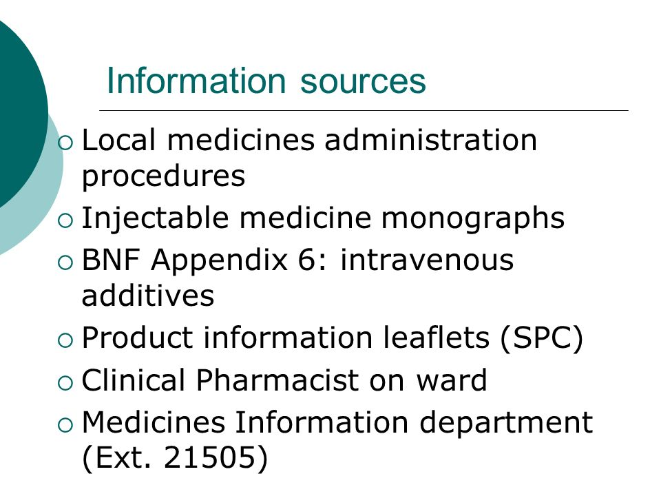 Information sources Local medicines administration procedures