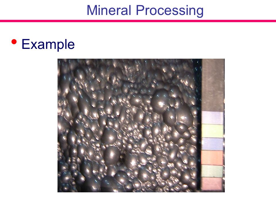 Mineral Processing Example