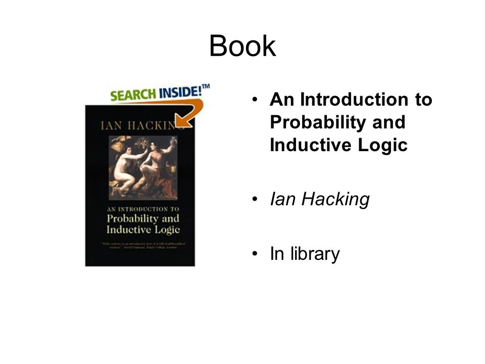 Book An Introduction to Probability and Inductive Logic Ian Hacking