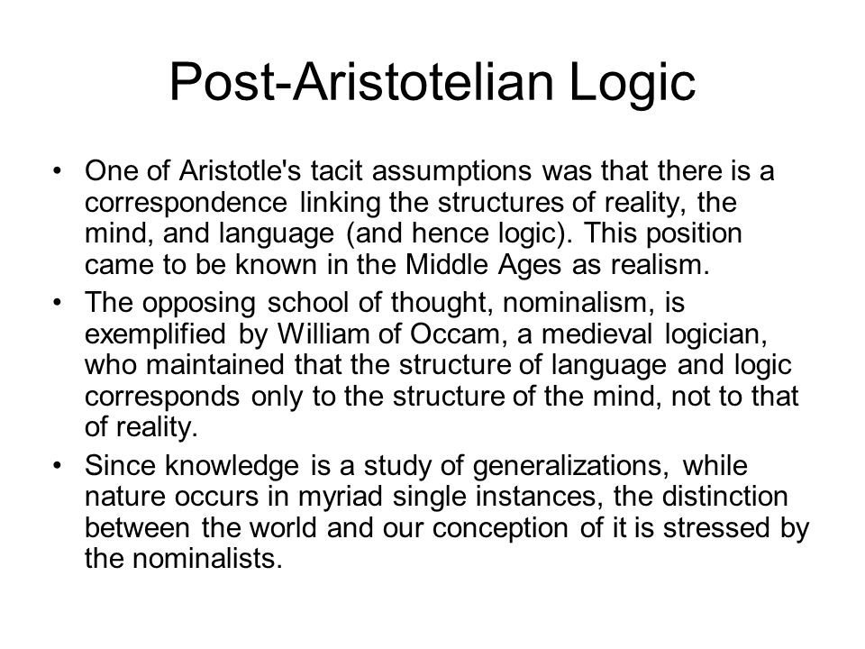Post-Aristotelian Logic