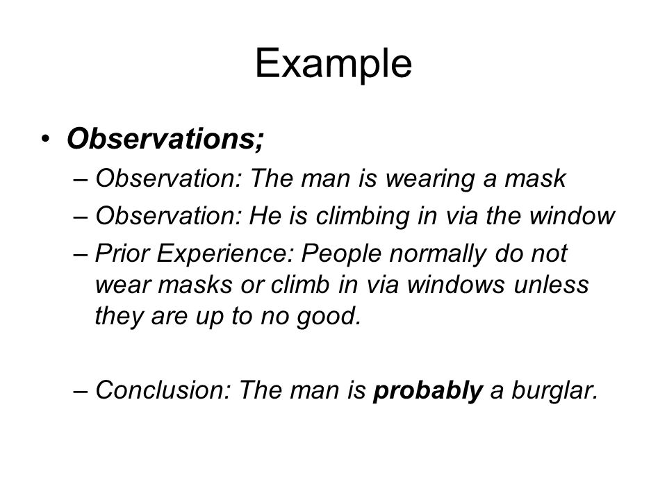 Example Observations; Observation: The man is wearing a mask